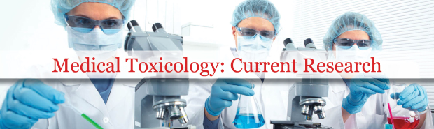Medical Toxicology: Current Research