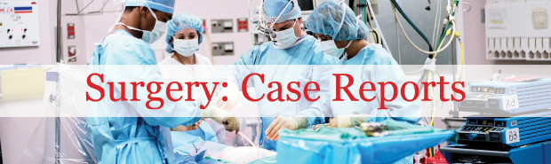 Surgery: Case Report