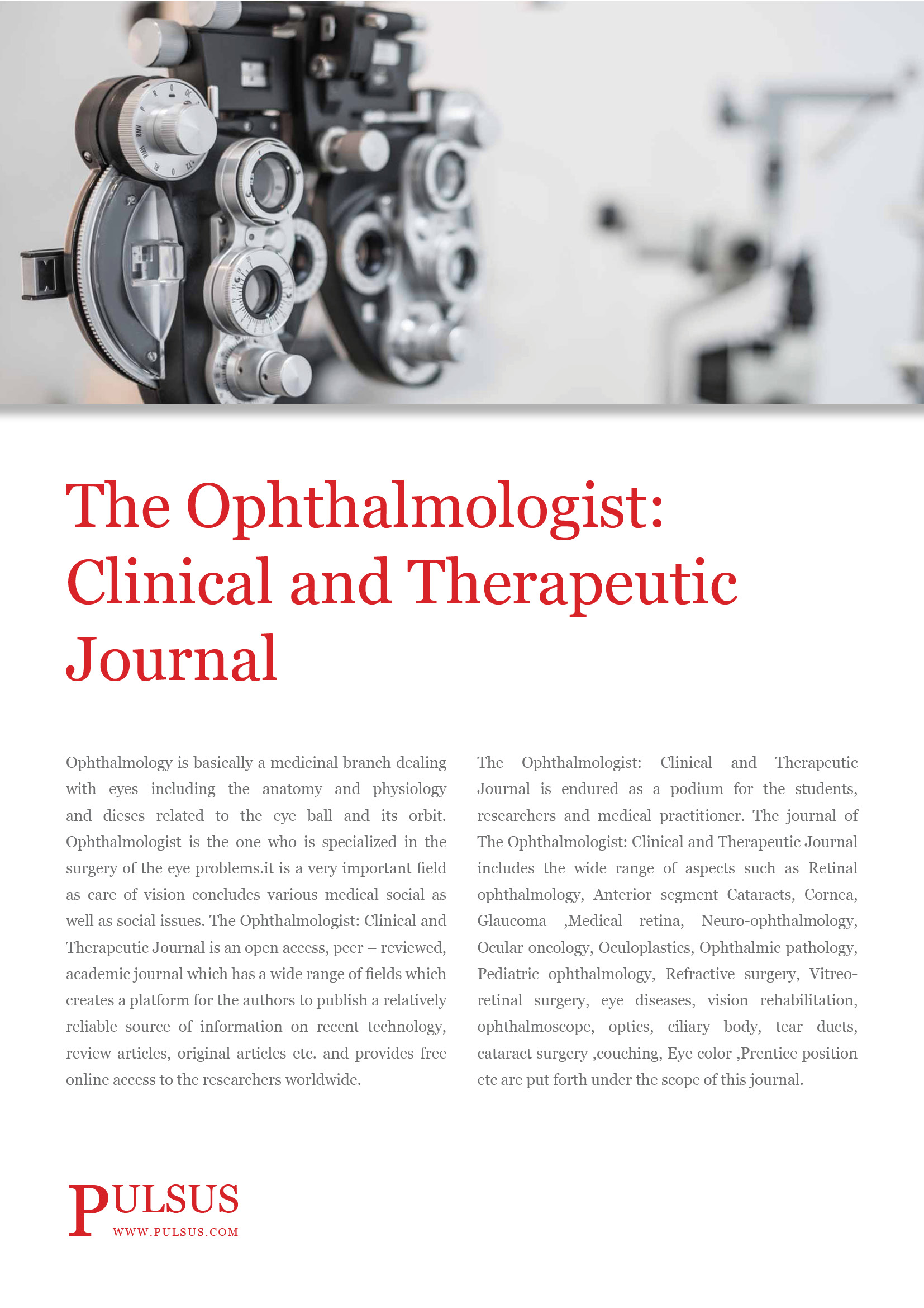 The Ophthalmologist: Clinical and Therapeutic Journal